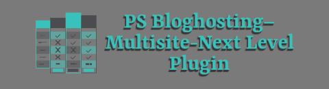 PS Bloghosting – Multisite-Next Level Plugin